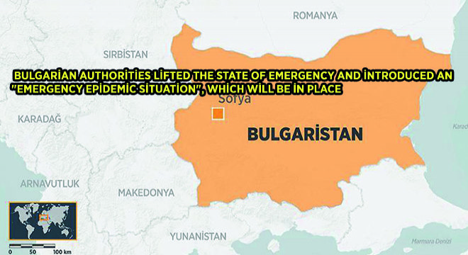 Bulgarian Authorities Lifted The State Of Emergency And İntroduced An 'Emergency Epidemic Situation', Which Will Be İn Place