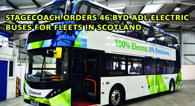 Stagecoach Orders 46 BYD ADL Electric Buses For Fleets in Scotland