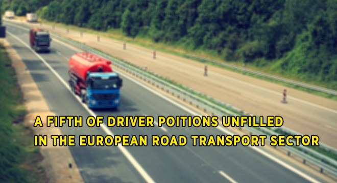 A Fifth Of Driver Positions Unfilled In The European Road Transport Sector