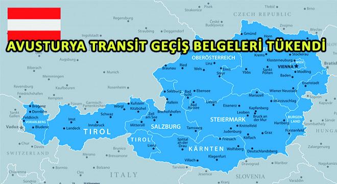 Avusturya Transit Geçiş Belgeleri Tükendi