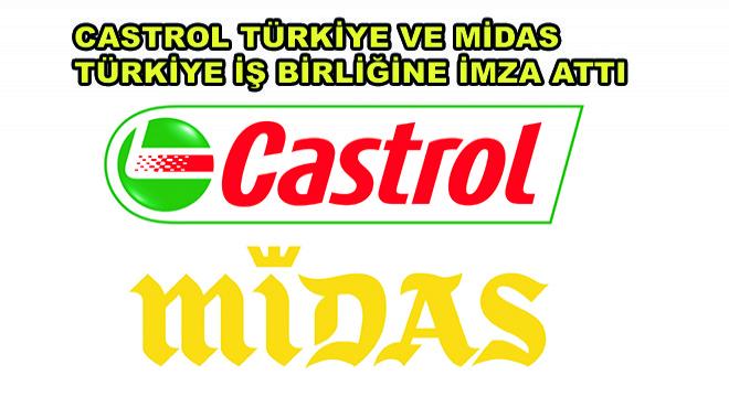 Castrol Türkiye ve Midas Türkiye İş Birliğine İmza Attı