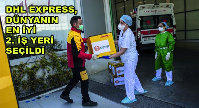 DHL Express, Dünyanın En İyi 2. İş Yeri Seçildi