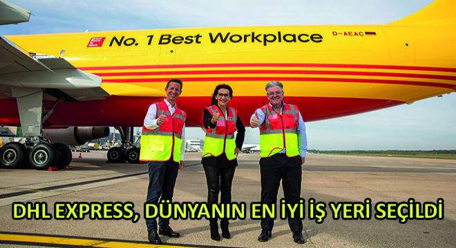 DHL Express, Dünyanın En İyi İş Yeri Seçildi