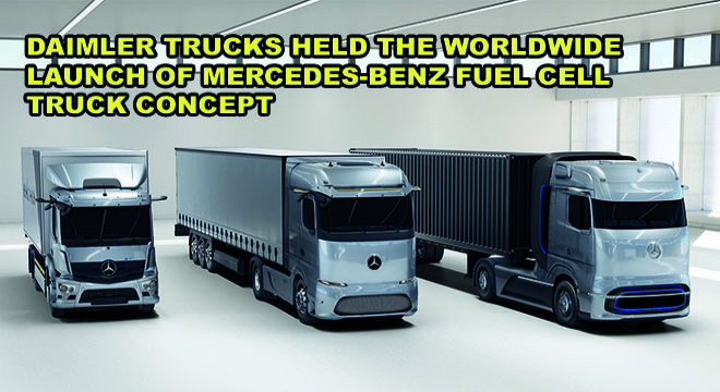 Daimler Trucks Held The Worldwide Launch Of Mercedes-Benz Fuel Cell Truck Concept