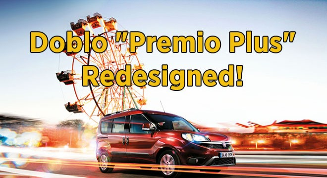 Doblo 'Premio Plus' Redesigned!