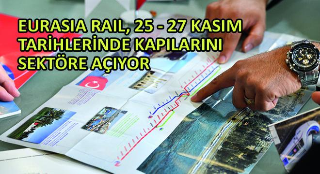 Eurasia Rail, 25 - 27 Kasım Tarihlerinde Kapılarını Sektöre Açıyor