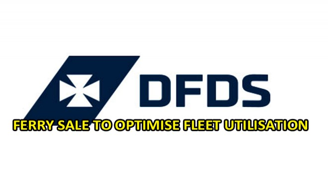 Ferry Sale To Optimise Fleet Utilisatıon