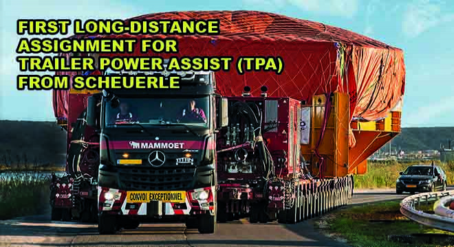 First Long-Distance Assignment For Trailer Power Assist (TPA) From SCHEUERLE