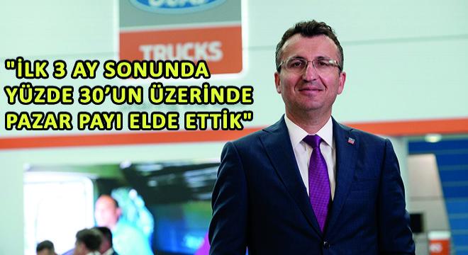 Ford Trucks Genel Müdür Yardımcısı Serhan Turfan,