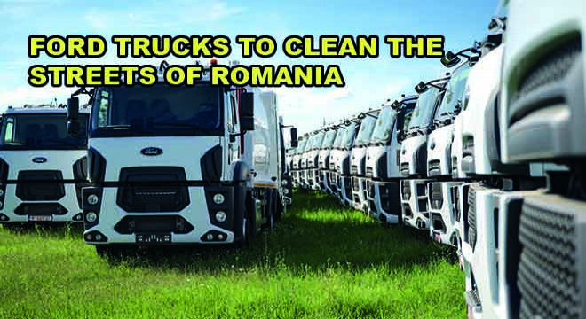 Ford Trucks To Clean The  Streets Of Romania