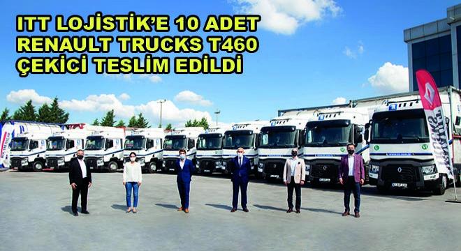 ITT Lojistik'e 10 Adet Renault Trucks T460 Çekici Teslim Edildi