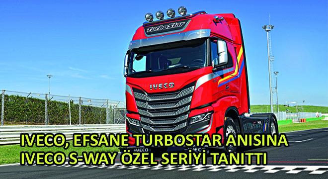 IVECO, Efsane Turbostar Anısına IVECO S-WAY Özel Seriyi Tanıttı