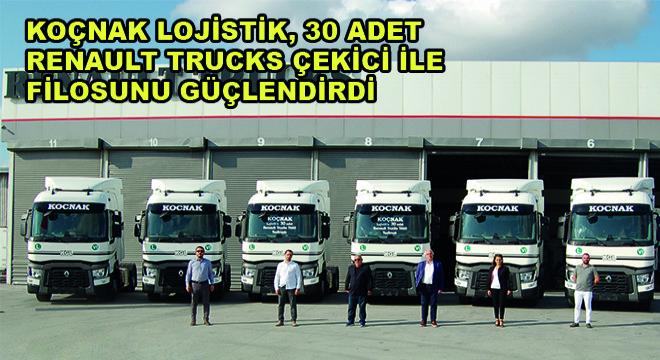 Koçnak Lojistik, 30 Adet Renault Trucks Çekici ile Filosunu Güçlendirdi