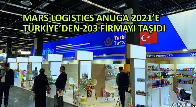 Mars Logistics ANUGA 2021'e Türkiye'den 203 Firmayı Taşıdı