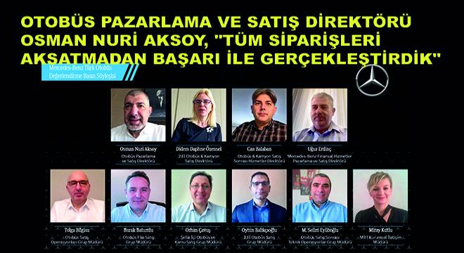 Mercedes-Benz Türk Otobüs Pazarlama ve Satış Direktörü Osman Nuri Aksoy,