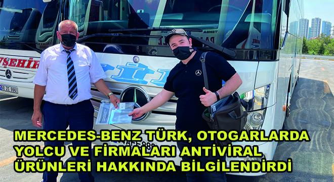 Mercedes-Benz Türk, Otogarlarda Yolcu ve Firmaları Antiviral Ürünleri Hakkında Bilgilendirdi