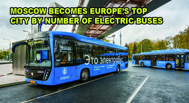 Moscow Becomes Europe's Top City by Number of Electric Buses
