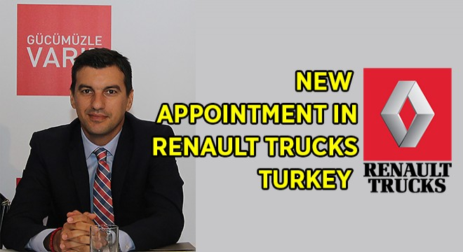 NEW APPOINTMENT IN RENAULT TRUCKS TURKEY
