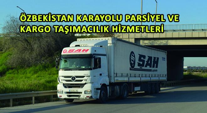 Özbekistan Karayolu Parsiyel ve Kargo Taşımacılık Hizmetleri