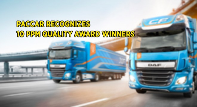 PACCAR Recognizes 10 PPM Quality Award Winners