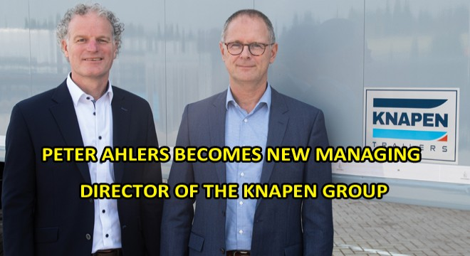 Peter Ahlers Becomes New Managing Director Of The Knapen Group