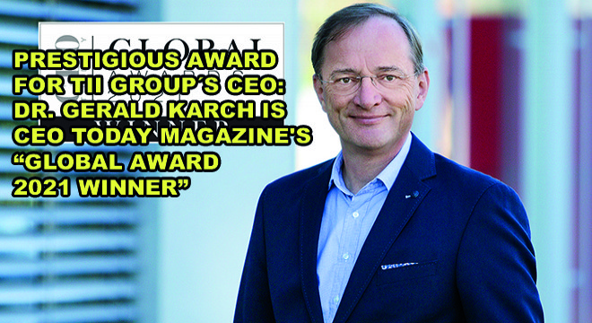 Prestigious Award For TII GroupS CEO: Dr. Gerald Karch Is CEO Today Magazine's Global Award 2021 Winner
