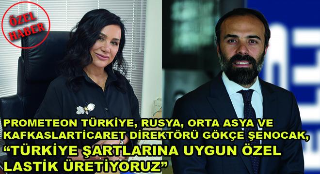 Prometeon Türkiye, Rusya, Orta Asya ve Kafkaslar Ticaret Direktörü Gökçe Şenocak,
