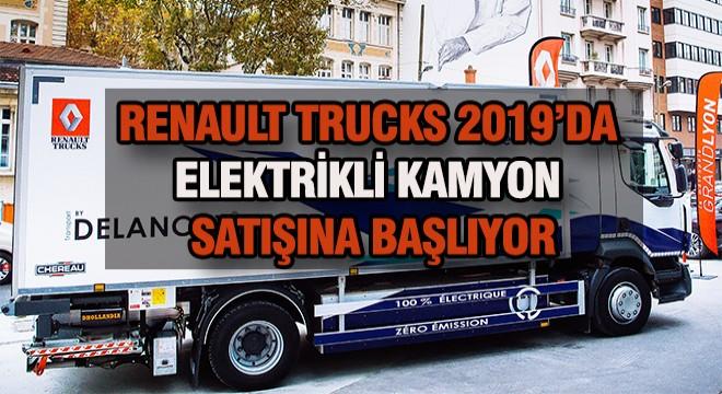 renault trucks 2019 39 da elektrikli kamyon satacak. Black Bedroom Furniture Sets. Home Design Ideas