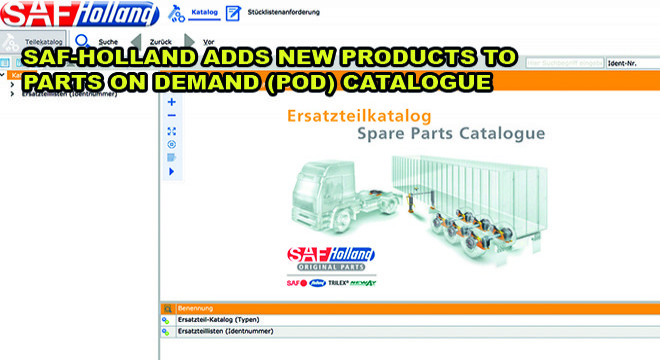 SAF-HOLLAND Adds New Products To Parts On Demand (Pod) Catalogue