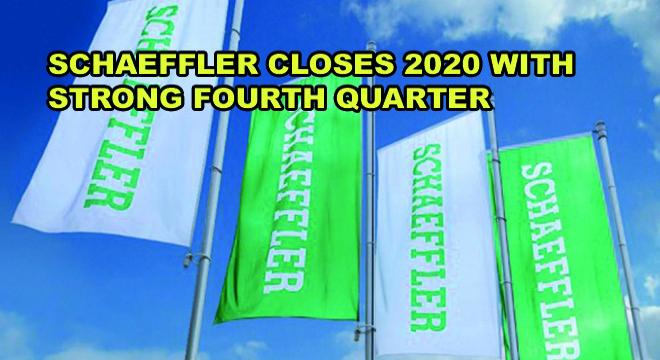 Schaeffler Closes 2020 With Strong Fourth Quarter