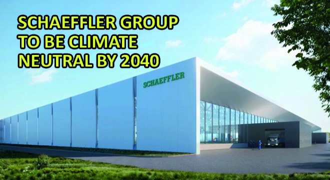 Schaeffler Group to be Climate Neutral by 2040