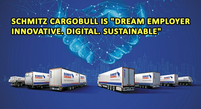 Schmitz Cargobull Is 'Dream Employer  Innovative. Digital. Sustainable'
