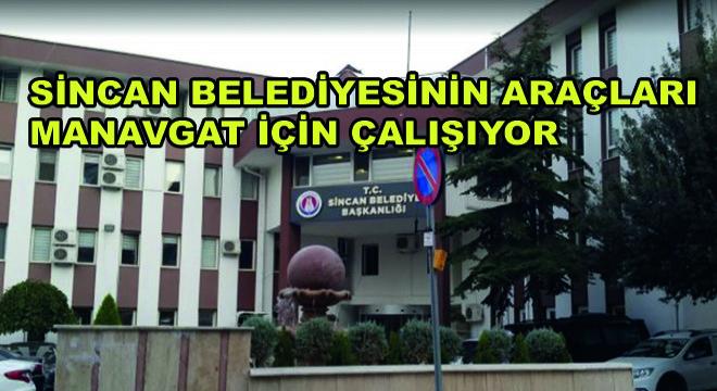 Sincan Belediyesinin Araçları Manavgat İçin Çalışıyor