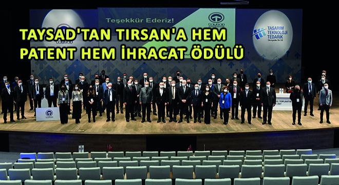 TAYSAD'tan Tırsan'a Hem Patent Hem İhracat Ödülü