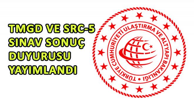 TMGD ve SRC-5 Sınav Sonuç Duyurusu Yayımlandı