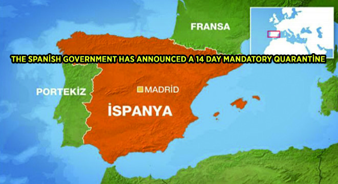 The Spanish Government Has Announced A 14 Day Mandatory Quarantine