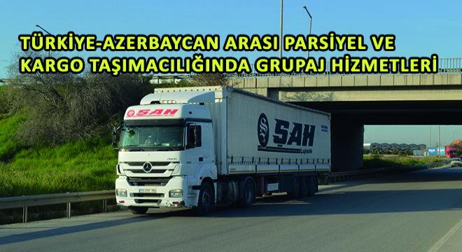 Türkiye-Azerbaycan Arası Parsiyel ve Kargo Taşımacılığında Grupaj Hizmetleri