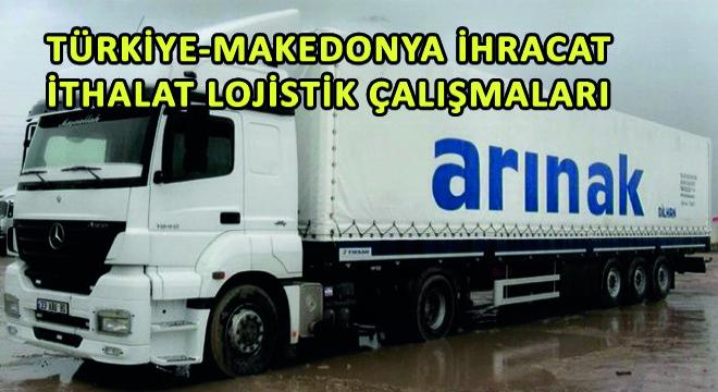 Türkiye-Makedonya İhracat-İthalat Lojistik Çalışmaları