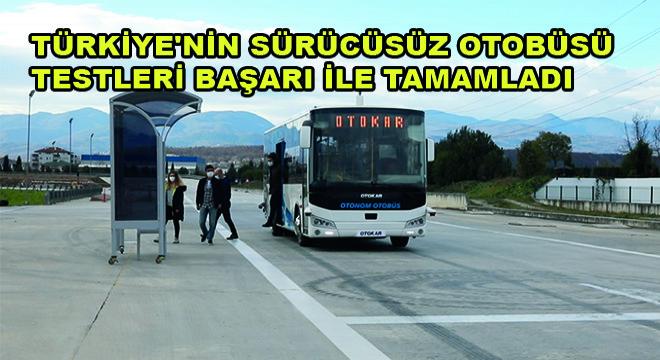 Türkiye'nin Sürücüsüz Otobüsü Testleri Başarı ile Tamamladı