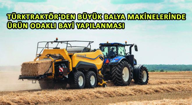 Türktraktör'den Büyük Balya Makinelerinde Ürün Odaklı Bayi Yapılanması