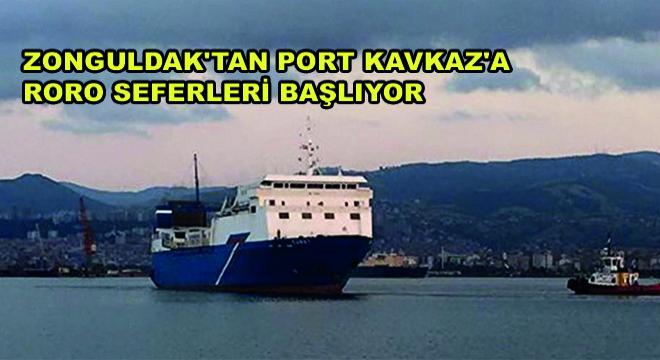 Zonguldak'tan Port Kavkaz'a RORO Seferleri Başlıyor